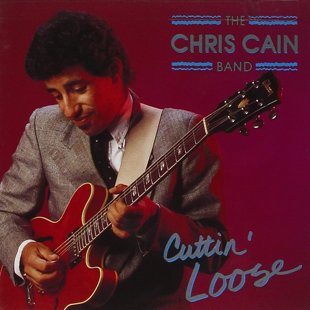 Cuttin' Loose CD cover, Chris Cain