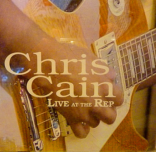 Live At The Rep CD cover, Chris Cain
